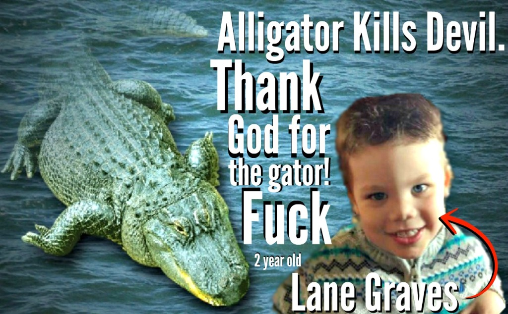 world-better-off-without-2-year-old-eaten-by-alligator-dev-edited